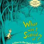 What Was I Scared Of? by Dr. Seuss Only $2.92!