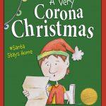 A Very Corona Christmas: Santa Stays Home Only $9.99!