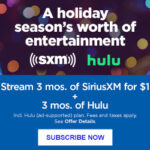 Sirius XM Deals! Get 3 Months for $1 + 3 Months of Hulu!