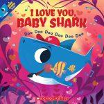 I Love You, Baby Shark Book