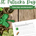 St. Patrick's Day Tracing Worksheet - Perfect for Learning to Write Letters!