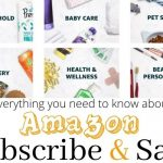 Everything You Need to Know About Amazon Subscribe & Save!