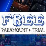 FREE Paramount+ Trial - Stream TV Shows, Movies & Original Content!