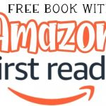 FREE Kindle Book Every Month with Amazon First Reads!