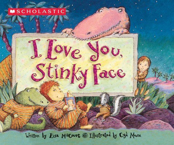 I Love You Stinky Face Board Book